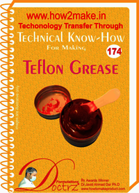 Teflon Grease Technical Know-How Report