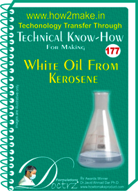 Whit oil from Kerosene Technical KnowHow Report