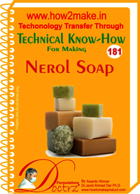 Nerol Soap Technical Know-How Report