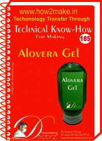 Alovera Gel Technical Know-How Report