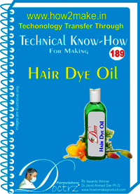 Hair Dye Oil Technical Know-How Report