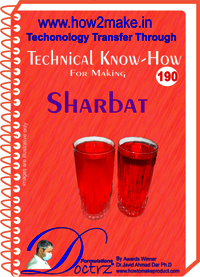 Sharbat Technical Know-How Report
