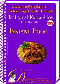 Instant Food Technical Know-How Report
