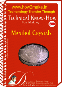 Manthol Crystals Technical Know-How Report