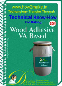 Wood Adhesive VA Based Technical Know-How Report