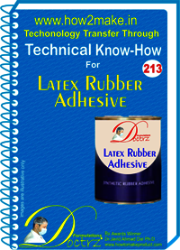 Latex Rubber Adhesive Technical Know-How Report