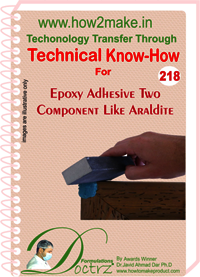 Epoxy Adhesive Two Component Like Araldite Technical Know-How Report