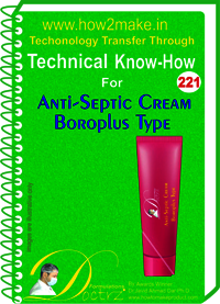 Anti-Cepti Cream Boroplus Type Technical Know-How Report