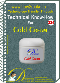 Cold Cream Technical Know-How Report