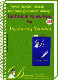 Insulating Varnish Technical Know-How Report