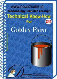 Golden Paint Technical Know-How Report