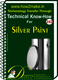 Silver Paint Technical Know-How Report