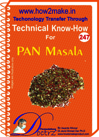 Pan Masala Technical Know-How Report