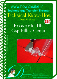 Economic Gap Filler Grout Technical Know-How Report