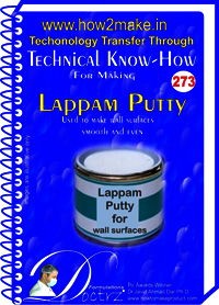 Lappam Putty Technical Know-How Report