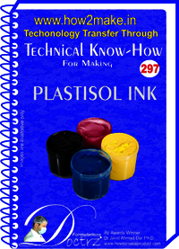 Plastisol Ink Technical Know-How Report