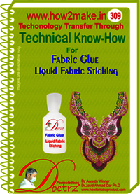 Fabric Glue Liquid Fabric Stiching Technical Knowhow Report