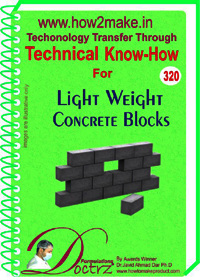 Light Weight Concrete Block (320 tnhr) Technical knowhow