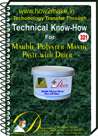 Marble Polyster Mastic Paste with Drier Technical Know-How Report