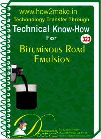 Bituminous Road Emulsion (323 tnhr) Technical knowhow