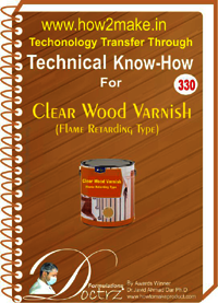 Clear Wood Varnish Technical Know how Report