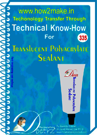 Translucent Polyacryllate Sealant Technical Know-How Report
