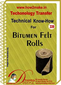 Bitumen Felt Rolls Technical Know-How Report