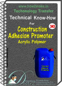 Construction Adhesion Promoter Technical Know-How Report