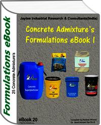 Concrete Admixtures Manufacturing Formulations eBookI (eBook20)