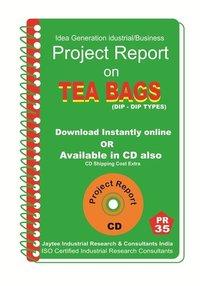 Tea Bags Dip - Dip Types Manufacturing Project Report eBook