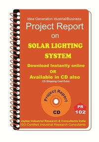 Solar Lighting System Manufacturing Project Report eBook