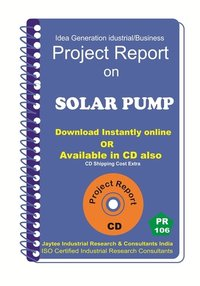 Solar Pump Manufacturing Project Report eBook