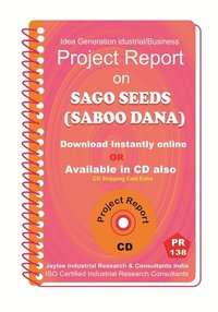 Sago Seeds (Saboo Dana) Manufacturing Project Report Ebook