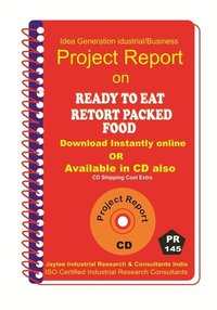 Ready To Eat Retort Packed Food manufacturing PR eBook
