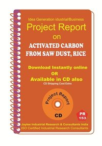 Activated Carbon From Saw Dust ,Rice manufacturing eBook