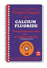 Calcium Fluoride manufacturing Project Report eBook