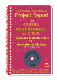 Copper Oxychloride 50%W.P manufacturing Project Report eBook