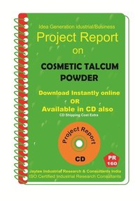 Cosmetic Talcum Powder Manufacturing Project Report eBook