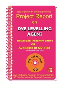 Dye Levelling Agent manufacturing Project Report eBook