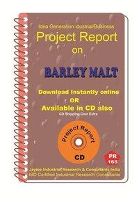 Barley Malt manufacturing Project Report eBook