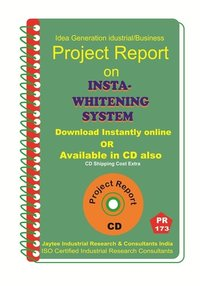 Insta-Whitening System manufacturing Project Report eBook