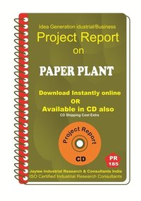 Paper Plant manufacturing Project Report eBook