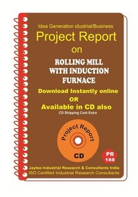 Rolling Mill With Induction Furnace Project Report ebook