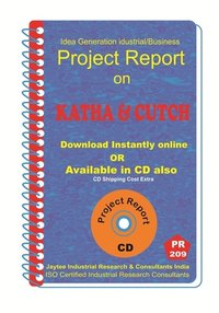 Katha and Cutch III manufacturing Project Report eBook