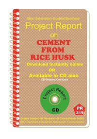 Cement From Rice Husk manufacturing Project Report eBook