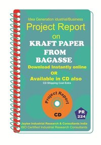 Kraft Paper From Bagasse manufacturing Project Report eBook