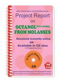 Octanol (Octyl Alcohol)from Molasses manufacturing eBook