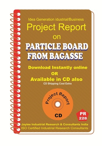 Particle Board From Bagasse manufacturing Project Report eBook