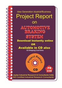 Automotive Braking System Manufacturing Project Report eBook