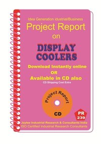 Display Coolers Manufacturing Project Report eBook